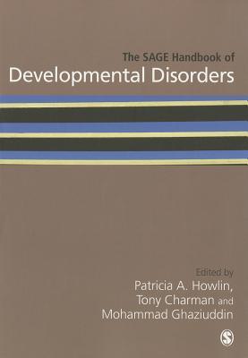 The Sage Handbook of Developmental Disorders - Howlin, Patricia, Professor (Editor)