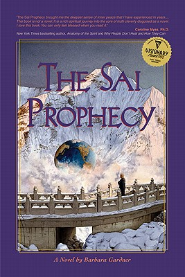 The Sai Prophecy - Gardner, Barbara, Ph.D.