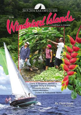 The Sailors Guide to the Windward Islands - Doyle, Chris