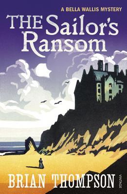 The Sailor's Ransom - Thompson, Brian