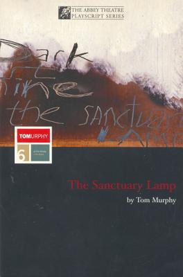 The Sanctuary Lamp - Murphy, Tom