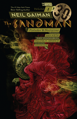 The Sandman Vol. 1: Preludes & Nocturnes 30th Anniversary Edition - Gaiman, Neil