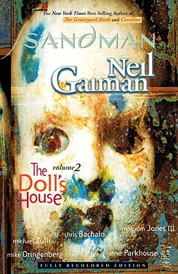 The Sandman Vol. 2: The Doll's House (New Edition): New Edition - Gaiman, Neil, and Various, and Dringenberg, Mike (Illustrator)