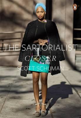 The Sartorialist: Closer - Schuman, Scott