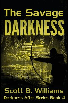 The Savage Darkness - Williams, Scott B