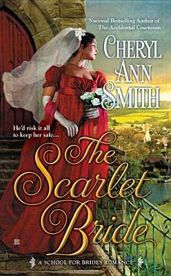The Scarlet Bride - Smith, Cheryl Ann
