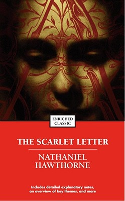 The Scarlet Letter - Hawthorne, Nathaniel, and Johnson, Cynthia Brantley (Editor), and Brantley, Margaret