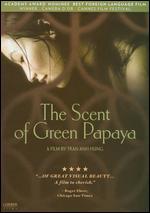 The Scent of Green Papaya - Tran Anh Hung