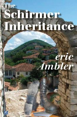 The Schirmer Inheritance - Ambler, Eric