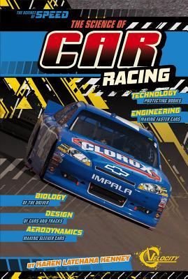 The Science of Car Racing - Kenney, Karen