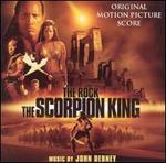 The Scorpion King [Original Motion Picture Score]