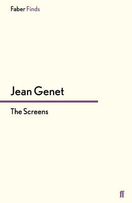 The Screens - Genet, Jean