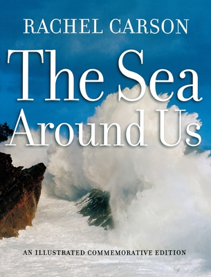 The Sea Around Us - Carson, Rachel L