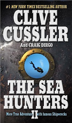 The Sea Hunters II - Cussler, Clive, and Dirgo, Craig