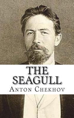 The Seagull - Chekhov, Anton