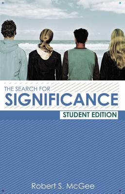 The Search for Significance Student Edition - McGee, Robert