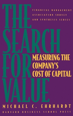 The Search for Value: Measuring the Company's Cost of Capital -