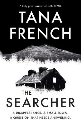 The Searcher: The mesmerising new mystery from the Sunday Times bestselling author - French, Tana