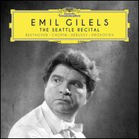 The Seattle Recital - Emil Gilels (piano)