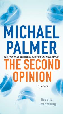 The Second Opinion - Palmer, Michael