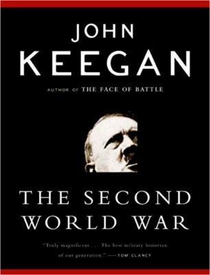 The Second World War - Keegan, John, Sir