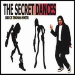The Secret Dances