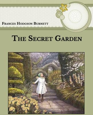 The Secret Garden: Large Print - Burnett, Frances Hodgson