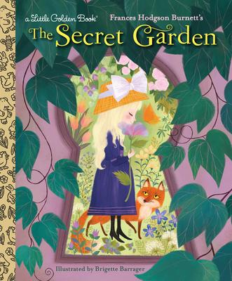 The Secret Garden - Gilbert, Frances, and Burnett, Frances Hodgson