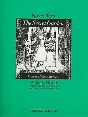 The Secret Garden - Marsh, Norma, and Friedland, Joyce (Editor), and Kessler, Rikki (Editor)