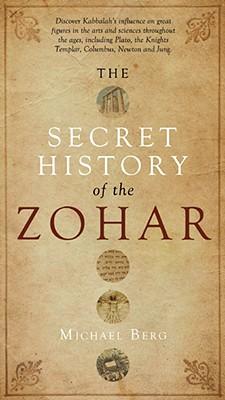 The Secret History of the Zohar - Berg, Michael