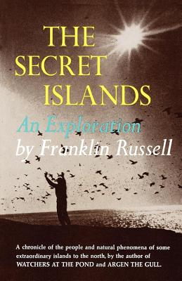 The Secret Islands: An Exploration - Russell, Franklin