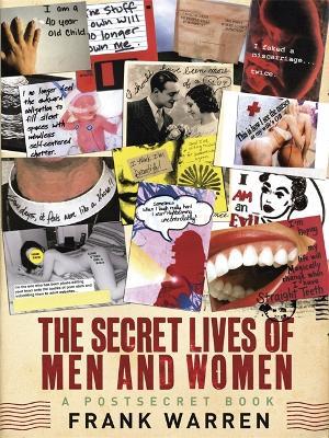 The Secret Lives of Men and Women: A PostSecret Book - Warren, Frank