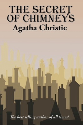 The Secret of Chimneys - Christie, Agatha