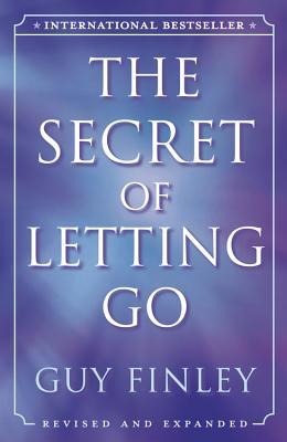 The Secret of Letting Go - Finley, Guy