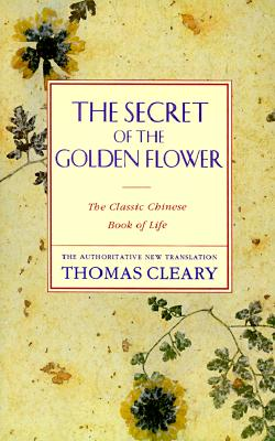 The Secret of the Golden Flower - Cleary, Thomas