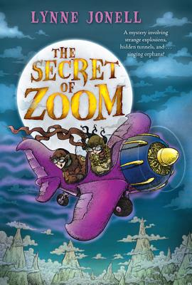 The Secret of Zoom - Jonell, Lynne
