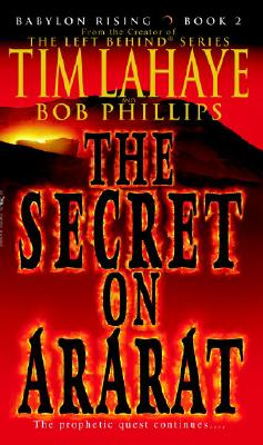 The Secret on Ararat - LaHaye, Tim, Dr., and Phillips, Bob