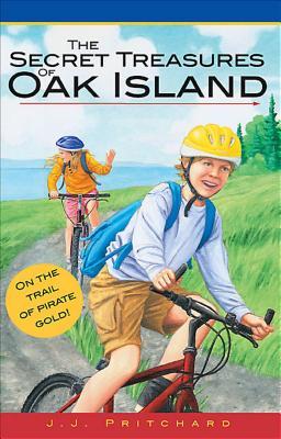 The Secret Treasures of Oak Island - Pritchard, J J