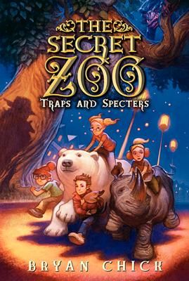 The Secret Zoo: The Traps and Specters - Chick, Bryan