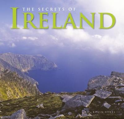 The Secrets of Ireland - Eyres, Kevin