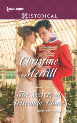The Secrets of Wiscombe Chase - Merrill, Christine