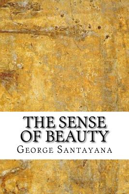 The Sense of Beauty - Santayana, George
