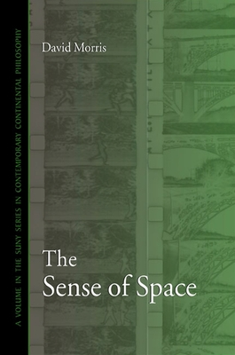 The Sense of Space - Morris, David