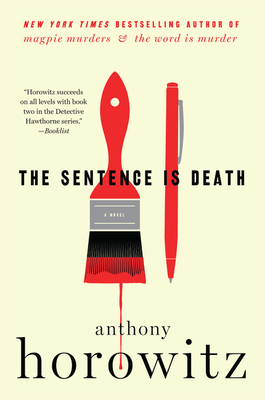 The Sentence Is Death - Horowitz, Anthony