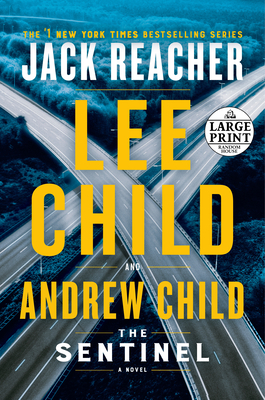 The Sentinel: A Jack Reacher Novel - Child, Lee, and Child, Andrew