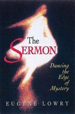 The Sermon - Lowry, Eugene L