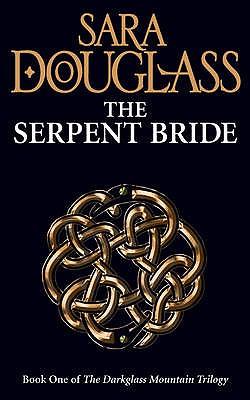 The Serpent Bride - Douglass, Sara