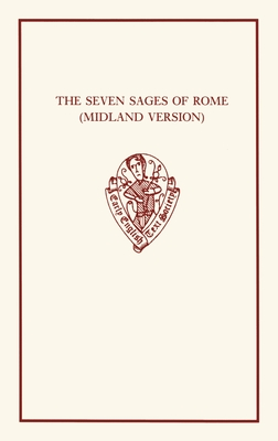 The Seven Sages of Rome: (Midland Version) - Whitelock, Jill (Editor)