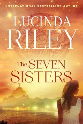 The Seven Sisters: Book One - Riley, Lucinda