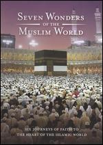 The Seven Wonders of the Muslim World